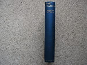 The Station, Athos: Treasures and Men. FIRST: Robert Byron