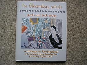 The Bloomsbury Artists; Prints and Book Desighn.: Tony Bradshaw. Forward