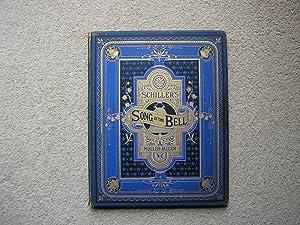 Schiller's Song of The Bell.: Schiller. Translated by