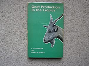 Goat Production in The Tropics.: C. Devendra and