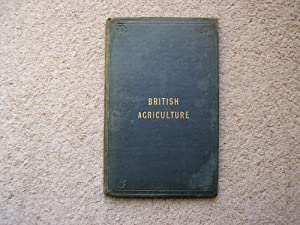 British Agriculture, as illustrated by the Accounts