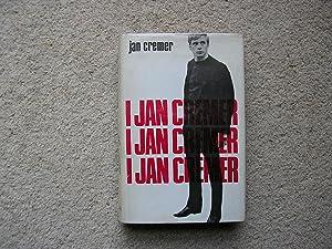 I Jan Cremer.: Jan Cremer.