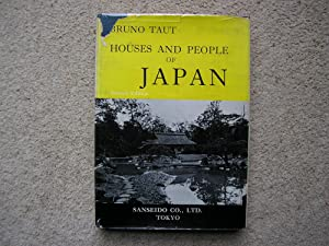 Houses and People of Japan.: Bruno Taut.