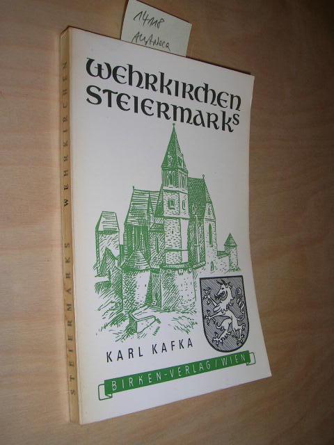 Wehrkirchen Steiermarks.: Kafka, Karl: