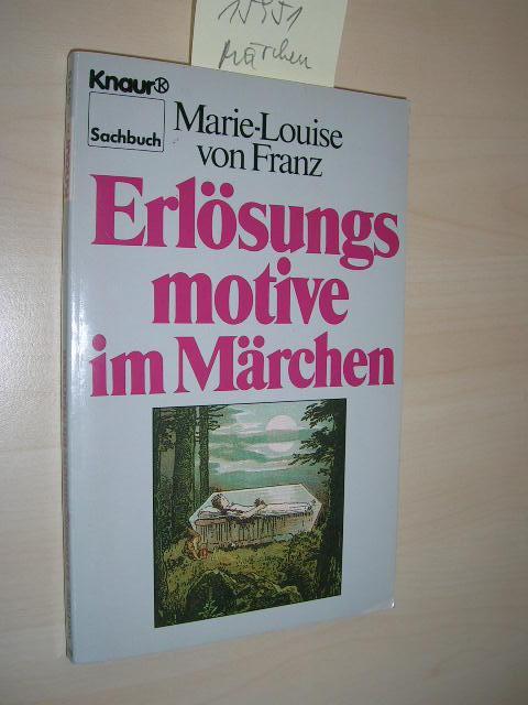 Erlösungsmotive im Märchen.: Franz, Marie-Louise von: