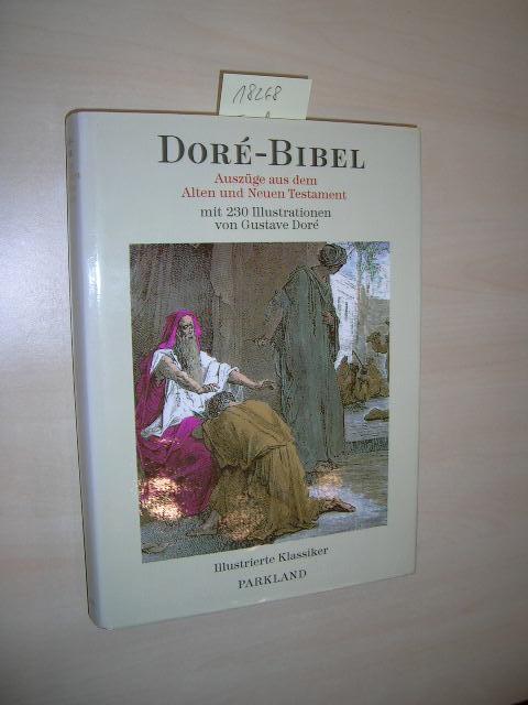 Doré-Bibel. Auszüge aus dem Alten und Neuen: Doré, Gustave: