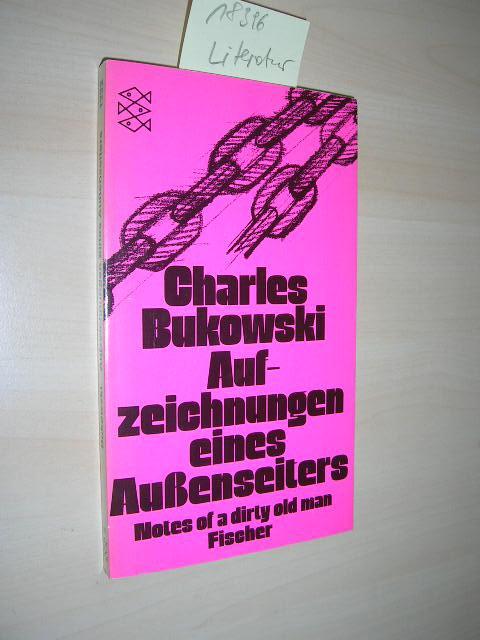 Aufzeichnungen eines Aussenseiters.: Bukowski, Charles:
