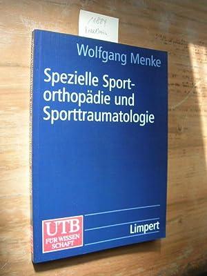 Spezielle Sportorthopädie und Sporttraumatologie.: Menke, Wolfgang: