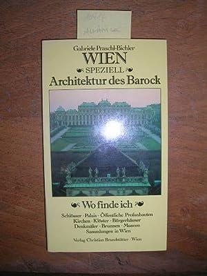 Wien speziell - Architektur des Barock.: Praschl-Bichler, Gabriele: