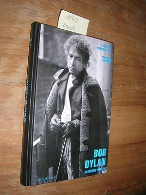 Bob Dylan. In eigenen Worten.: Williams, Christian, (Hrsg.):