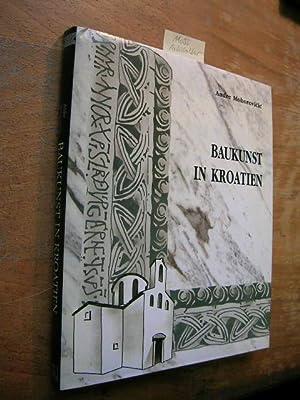 Baukunst in Kroatien. Architektur und Urbanismus.: Mohorovicic, Andre: