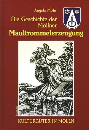 Die Geschichte der Mollner Maultrommelerzeugung Kulturgüter in Molln: Mohr, Angela: