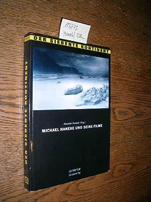 Der siebente Kontinent. Michael Haneke und seine Filme.: Horwath, Alexander [Hrsg.]: