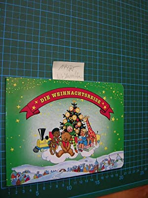 Die Weihnachtsreise.: Rettl, Christine und Anny Hoffmann: