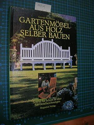 Gartenmöbel aus Holz selber bauen. Schritt für Schritt in über 500 Detailzeichnungen...
