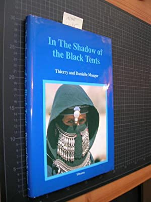 In The Shadow of the Black Tent.: Mauger, Thierry and