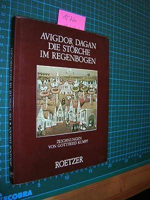 Die Störche im Regenbogen. Zeichnungen von Gottfried Kumpf.: Dagan, Avigdor: