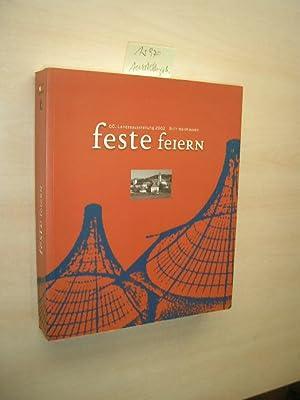 Feste feiern. Katalog zur Oberösterreichischen Landesausstellung, Stift Waldhausen 2002.: ...