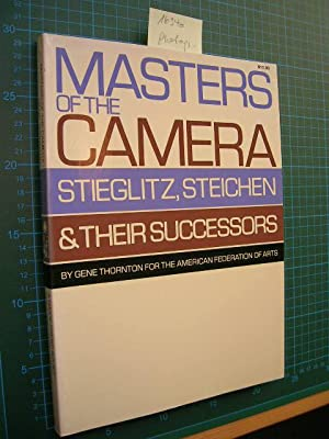 Masters of the Camera. Stieglitz, Steichen & their Successors.