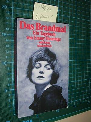 Das Brandmal. Ein Tagebuch.: Ball-Hennings, Emmy: