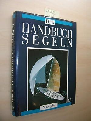 Handbuch Segeln.: Denk, Roland: