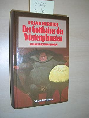 Die Gottkaiser des Wüstenplaneten. Science Fiction-Roman.