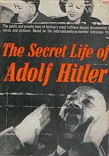 The Secret Life of Adolf Hitler: Cooper, William L., and Engels, Walter D.