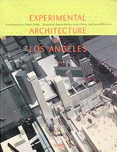 Experimental Architecture in Los Angeles: Betsky, Aaron, and