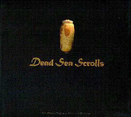 Dead Sea Srolls: From Scrolls to Codex: Ancient Bibles of the Near East