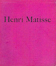 Henri Matisse: Exposition du Centenaire: Matisse, Henri; Schneider,