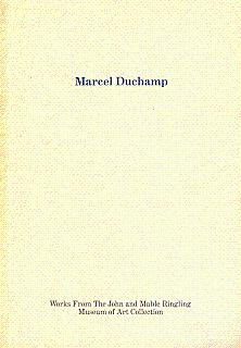 Marcel Duchamp Works from the John and: Duchamp, Marcel; Auping,