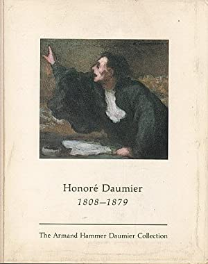 Honore Daumier, 1808-1879: The Armand Hammer Daumier: Daumier, Honore; Mongan,