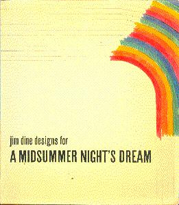 Jim Dine Designs for A Midsummer Night's: Dine, Jim; Allen,