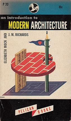 An Introduction to Modern Architecture: Richards, J. M.;