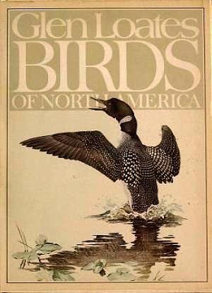 Glen Loates, Birds of North America: Loates, Glen; James,