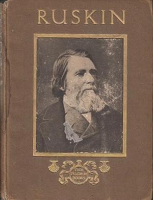 John Ruskin: His Homes and Haunts: Symon, James David