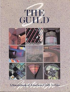 The Guild: A Sourcebook of American Craft: Kraus Sikes Inc.