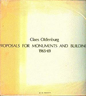 Proposals for Monuments and Buildings, 1965-69: Oldenburg, Claes; Carroll,