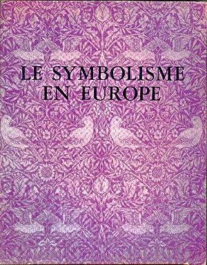 Le Symbolisme en Europe: Hofstatter, Hans H.,