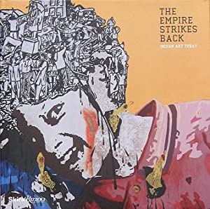 The Empire Strikes Back: Indian Art Today: Jumabhoy, Zehra (Introduction