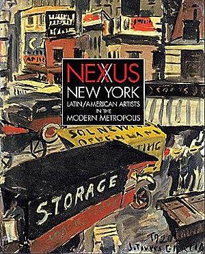 Nexus New York: Latin/American Artists in the: Cullen, Deborah (Edited