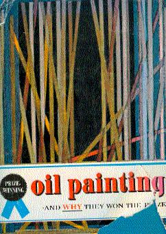 Prize-Winning Oil Paintings and Why They Won: Harold, Margaret (Compiled