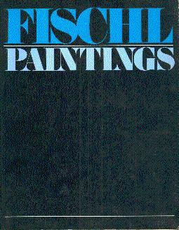 Eric Fischl: Paintings: Fischl, Eric; Ferguson,