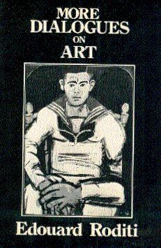 More Dialogues on Art: Roditi, Edouard