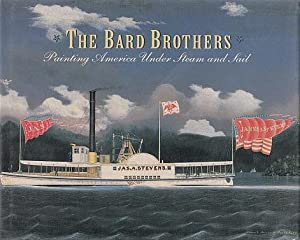 The Bard Brothers: Painting America Under Steam: Mariners' Museum, with