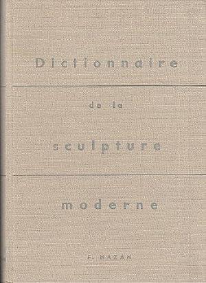 Dictionnaire de la sculpture moderne.: Hazan, Fernand
