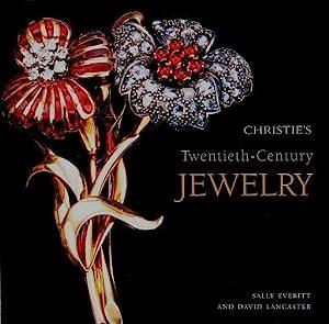 Christie's Twentieth-Century Jewelry: Everitt, Sally, and Lancaster, David