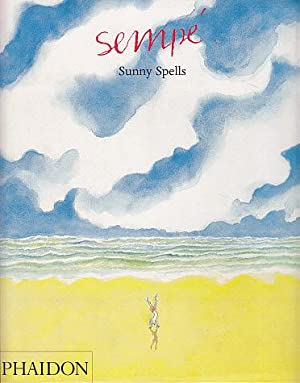 Sunny Spells: Sempe, Jean-Jacques; Bell,