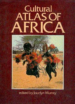 Cultural Atlas of Africa: Murray, Jocelyn (Edited