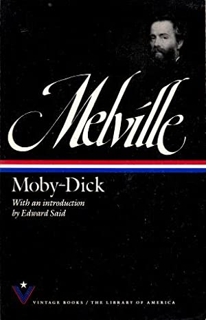 Moby-Dick, or, The Whale: Melville, Herman; Said,